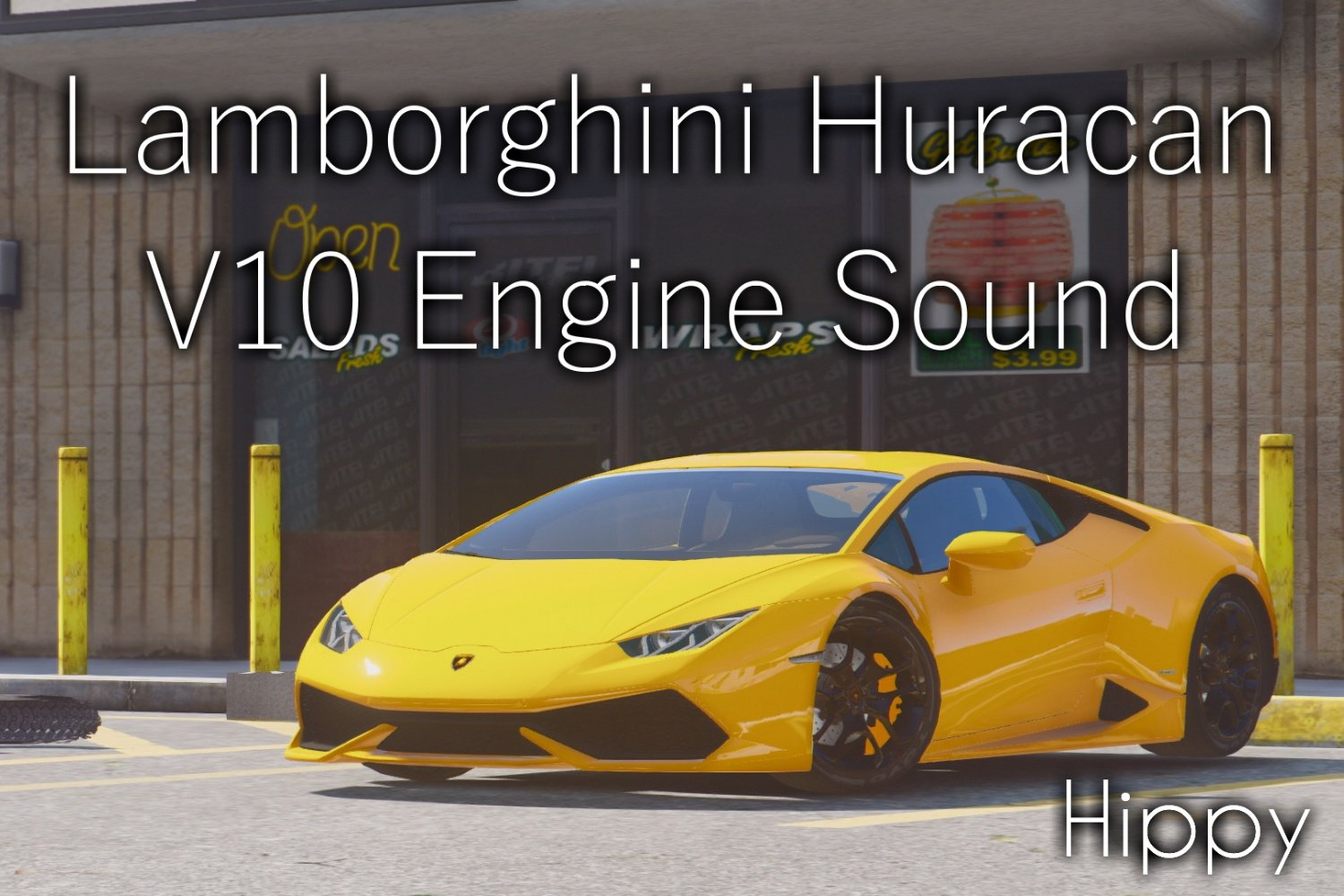 Lamborghini Huracan V10 Engine Sound - GTA5