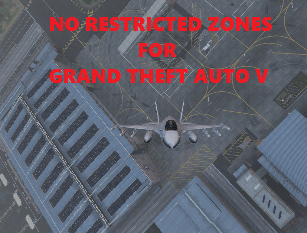 No Restricted Areas - GTA5