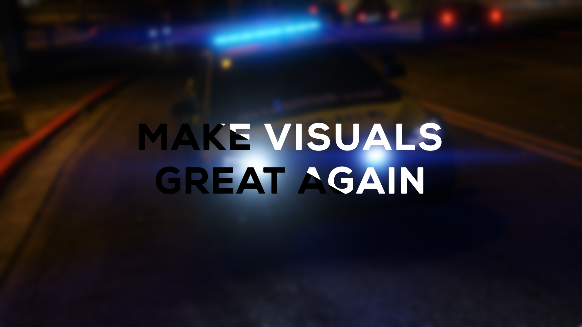 Make Visuals Great Again - GTA5
